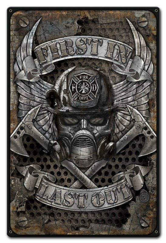 First In Firefighter Metal Sign 12 x 18 Inches