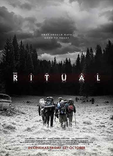 Sinopsis film The Ritual:  A group of college friends reunite for a trip to the forest, but encounter a menacing presence in the woods that's stalking them.