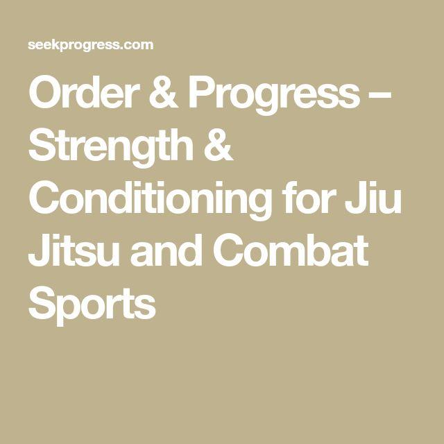 Order & Progress – Strength & Conditioning for Jiu Jitsu and Combat Sports
