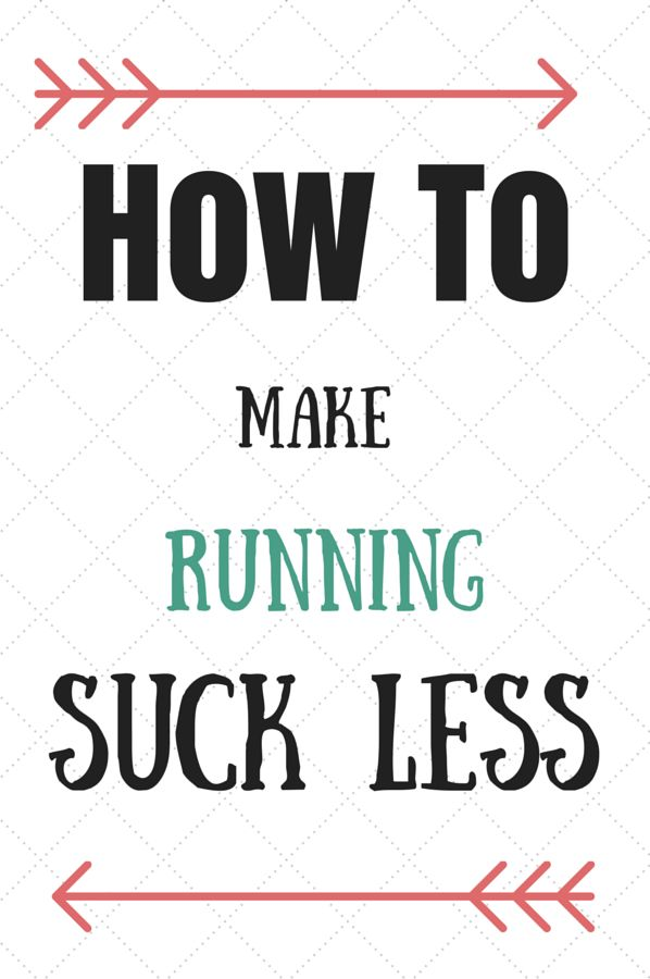 How To Make your Run suck less! It still sucks, but these tips will make it easier! {Whistle and Ivy}