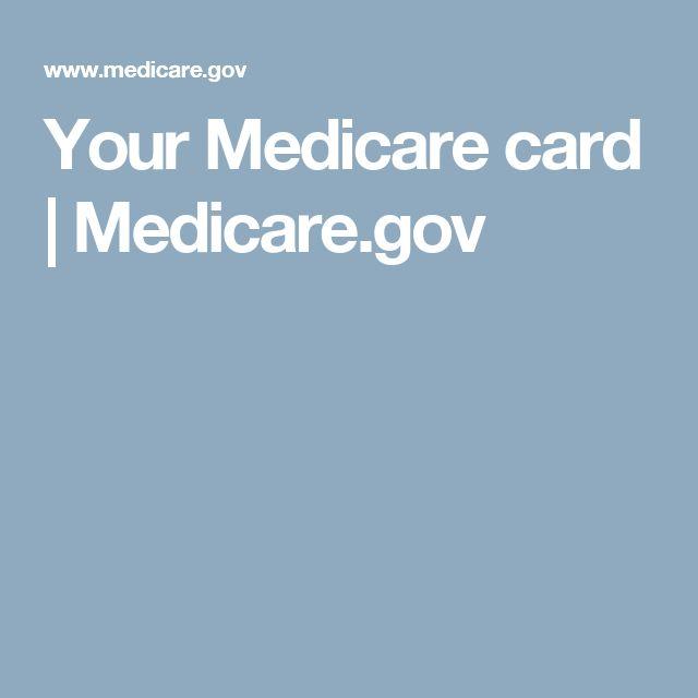 your medicare card  medicaregov  medicare cards