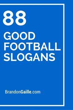 88 Good Football Slogans
