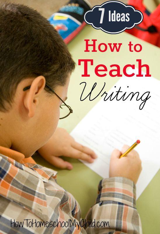 7 Ideas on How to Teach Writing {Weekend Links from HowToHomeschoolMyChild.com}