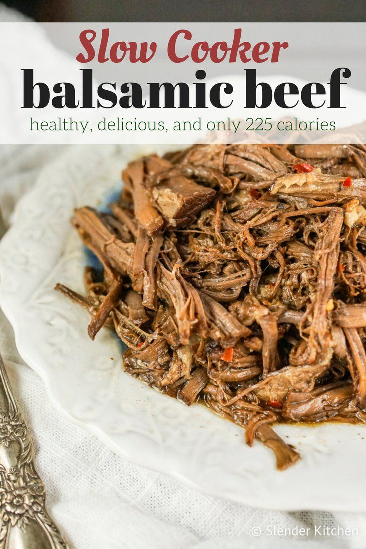 Slow Cooker Balsamic Beef Roast - Slender Kitchen. Works for Clean Eating, Gluten Free, Low Carb, Paleo and Weight Watchers® diets. 225 Calories.