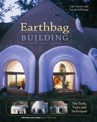 Earthbag Building is the first comprehensive guide to all the tools, tricks, & techniques for building with bags filled with earth or earthbags. A reliable method for constructing homes, outbuildings, garden walls & much more, this enduring, tree-free architecture can also be used to create arched and domed structures.