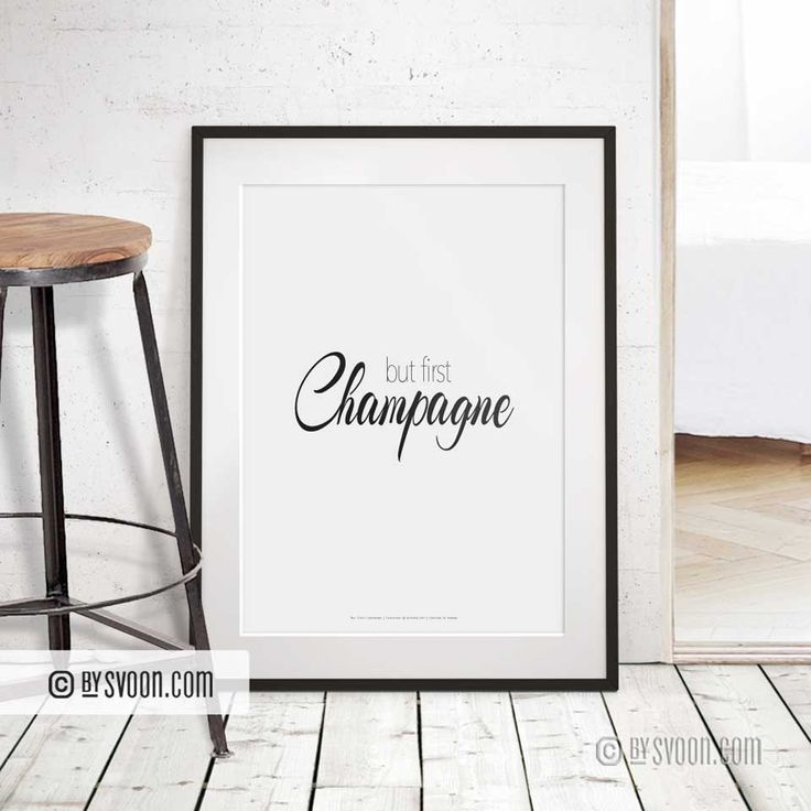 bySvoon - Simple does it. Fashion Prints for your home. We make prints we love and sell prints we make. Prints #Etsy #butfirstchampagne #typography  www.bysvoon.etsy.com