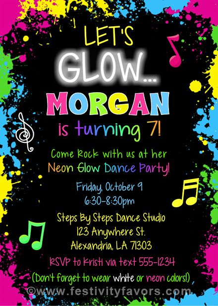 Glow Dance Party Birthday Invitations  $1.00 each http://www.festivityfavors.com/item_956/Glow-Dance-Party-Birthday-Invitations.htm