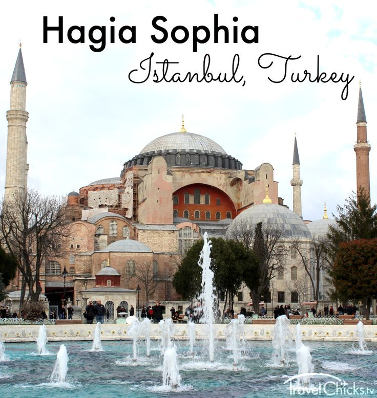 Hagia Sophia - Top things to see in Istanbul, Turkey (Istanbul City Guide for Girls)