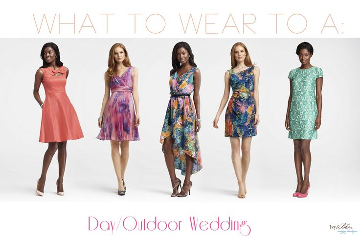 What to wear to wedding google search wedding what to for Dress to wear to outdoor wedding