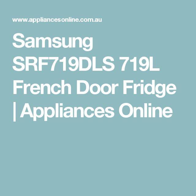 Samsung SRF719DLS 719L French Door Fridge | Appliances Online
