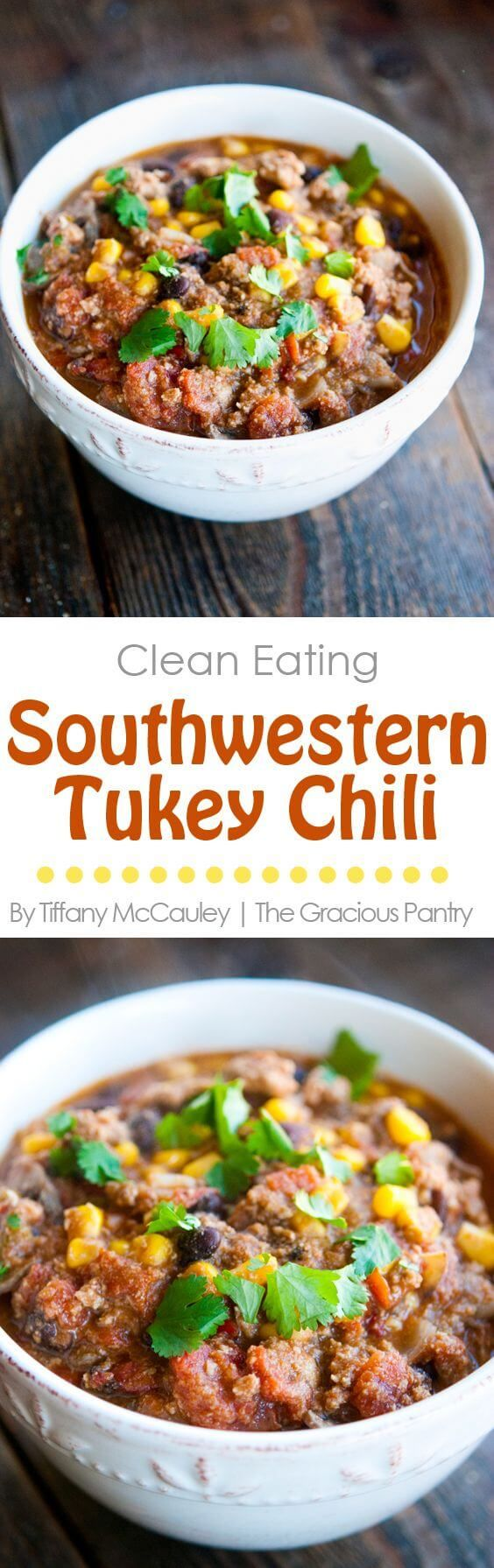 Clean Eating Southwestern Turkey Chili Recipe Clean Eating Chili Recipes