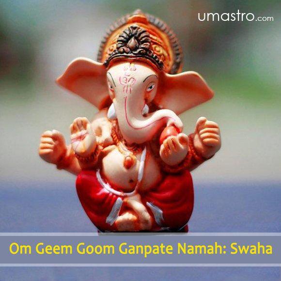"""Ganpati Mantra For A Desired Job """"Om Geem Goom Ganpate Namah: Swaha"""