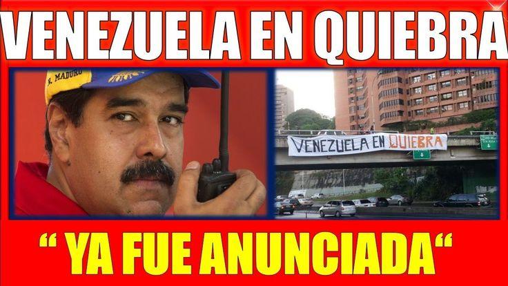 ultimo minuto VENEZUELA 23 NOVIEMBRE 2017,VENEZUELA Anunciada en QUIEBRA...