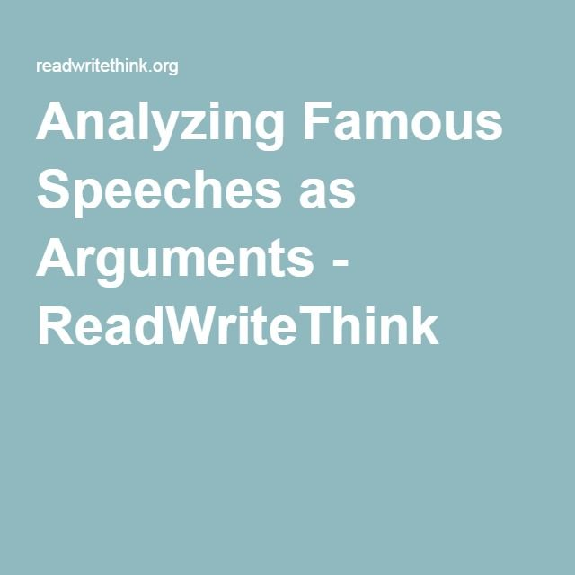 Analyzing Famous Speeches as Arguments - ReadWriteThink