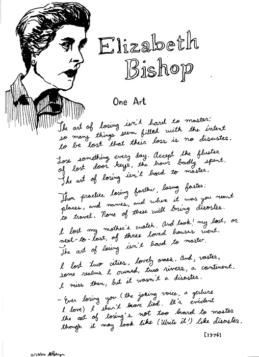the attitude in one art a poem by elizabeth bishop Find and save ideas about elizabeth bishop on pinterest | see more ideas about one art elizabeth bishop, beautiful poetry and emily dickinson poems and attitude to the world as her poetry elizabeth bishop.