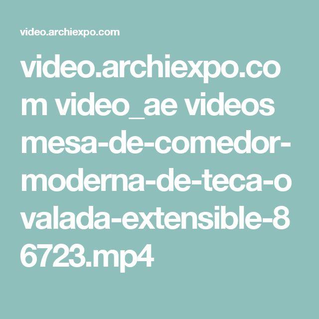 video.archiexpo.com video_ae videos mesa-de-comedor-moderna-de-teca-ovalada-extensible-86723.mp4