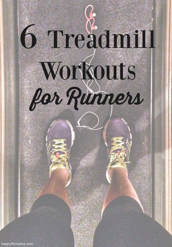 There's no dreadmill when you use these 6 treadmill workouts for runners. | happyfitmama.com