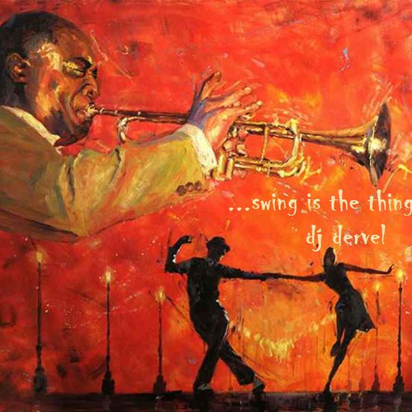 "Check out ""dj dervel - ...swing is the thing...!!!"" by Music Is Life... on Mixcloud"