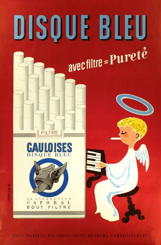 disque bleu cigarettes | Gauloises, Disque bleu avec filtre = Pureté - Vintage Posters ...