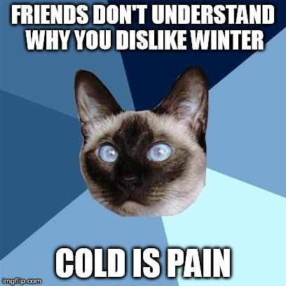 Cold = Pain.