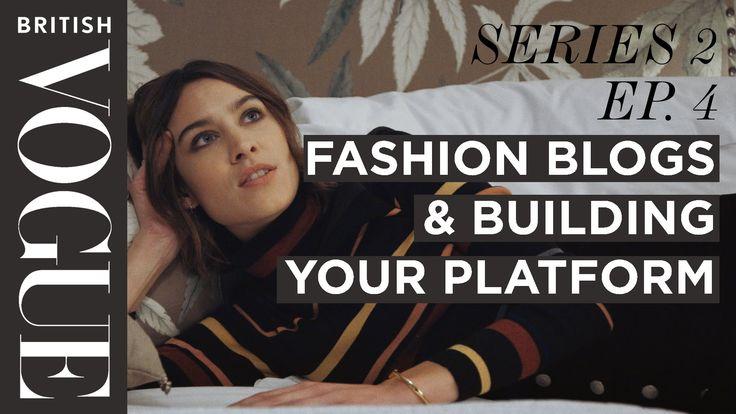 Alexa Chung: Blogging & Building Your Platform    S2, E4    Future of Fa...