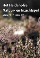 Het Heidehofse Natuur- en Inzichtspel - Annetje Braat