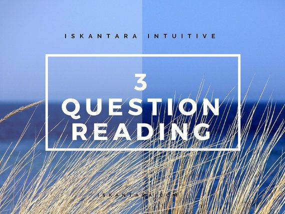 3 Questions Reading. In-depth pdf Spirit Guide reading.