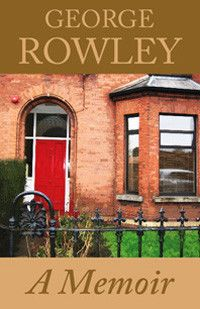 George Rowley - A Memoir takes the the reader through through the journey of George's remarkable life, his career in the Civil Service and s...
