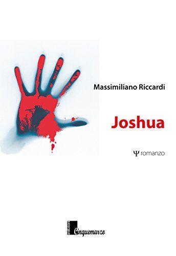 Joshua di Massimiliano Riccardi http://www.amazon.it/dp/8869700313/ref=cm_sw_r_pi_dp_FmR.wb1KFWZ1K
