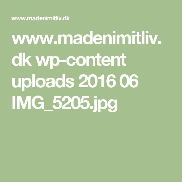 www.madenimitliv.dk wp-content uploads 2016 06 IMG_5205.jpg
