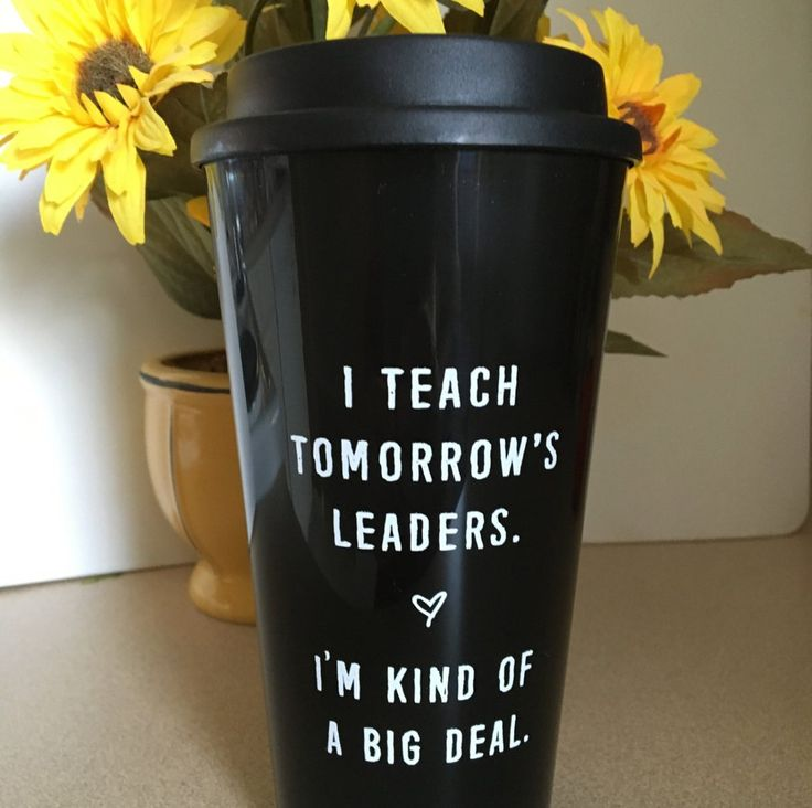 """Tomorrow's leaders"" Travel Mug. Buy it at BoredTeachers.com!"