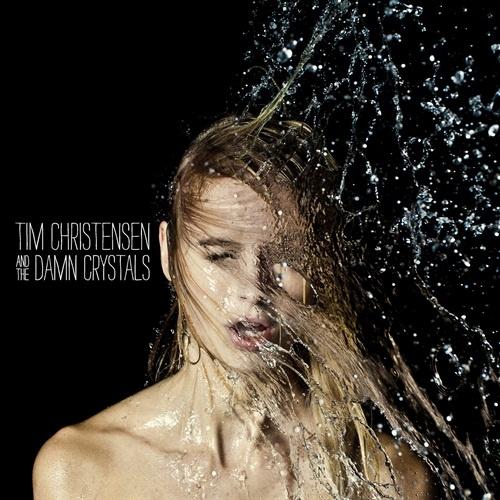 tim christensen and the damn crystals - 2012