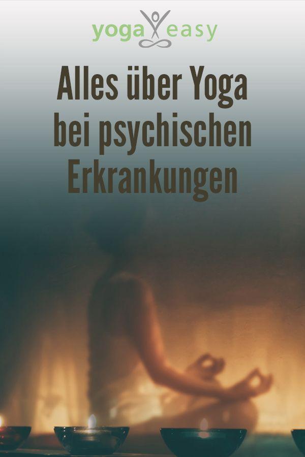 Yoga bei psychischen Erkrankungen  YogaEasy – dein Online-Yogastudio
