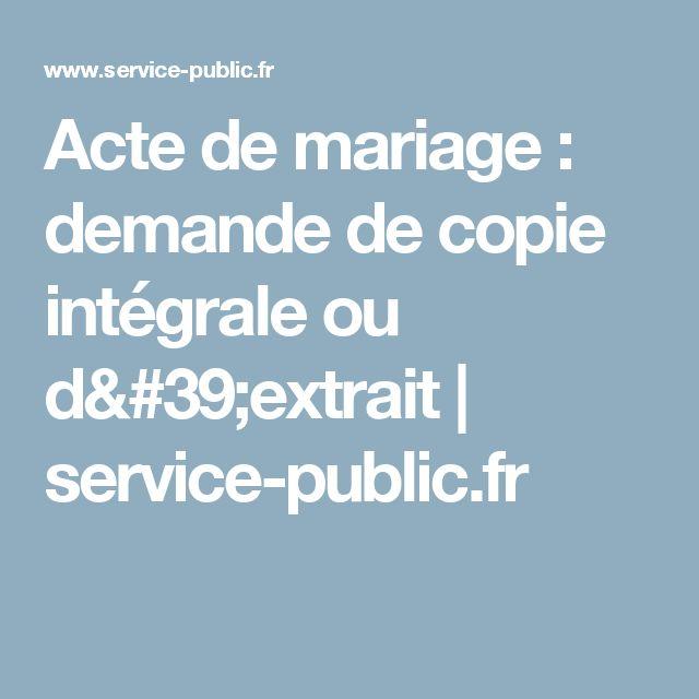Acte de mariage : demande de copie intégrale ou d'extrait   service-public.fr