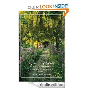 Amazon.com: Rosemary Verey: The Life & Lessons of a Legendary Gardener eBook: Barbara Paul Robinson: Books
