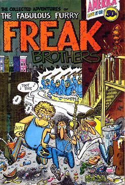 }Gee, I miss that.  |  No. 1 of the cult underground comic strip The Fabulous Furry Freak Brothers which dealt with the adventures and lifestyles of three fictional hippies