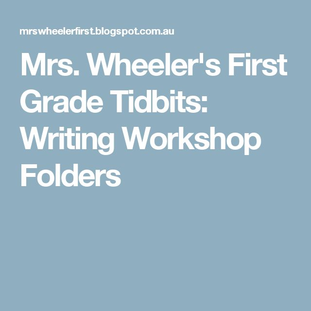 Mrs. Wheeler's First Grade Tidbits: Writing Workshop Folders