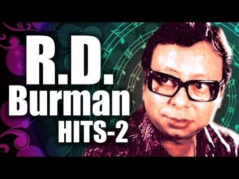R.D. Burman Superhit Songs - Vol 2 - Pancham Top 10 Songs - Old Hindi Bollywood Songs - YouTube