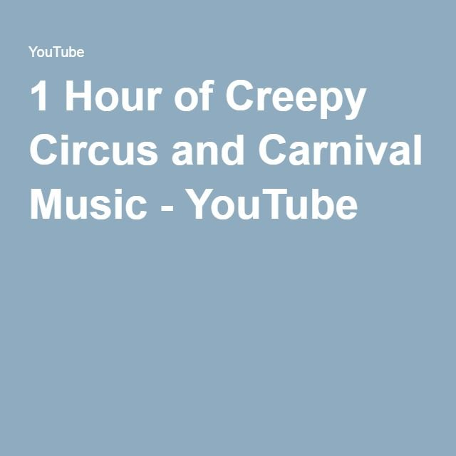 1 Hour of Creepy Circus and Carnival Music - YouTube