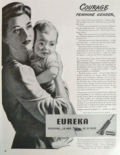 1944 WWII Eureka Vacuum Cleaner Ad ~ Feminine Courage