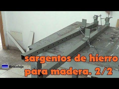 Cómo hacer unos sargentos de hierro para madera. 2/2 - YouTube