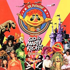Sid and Marty Kroft Fun on Saturdays, H. R. Pufnstuf , Sigmund and the Sea Monsters , Bugaloos, and of course Land of the Lost