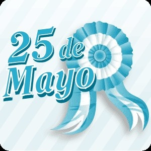 "May 25th 1810: historical event in Argentina when people got together in what became the ""May Revolution"" to become free from Spain and organize their own government. Happy Anniversary! Feliz dia de la Patria!"