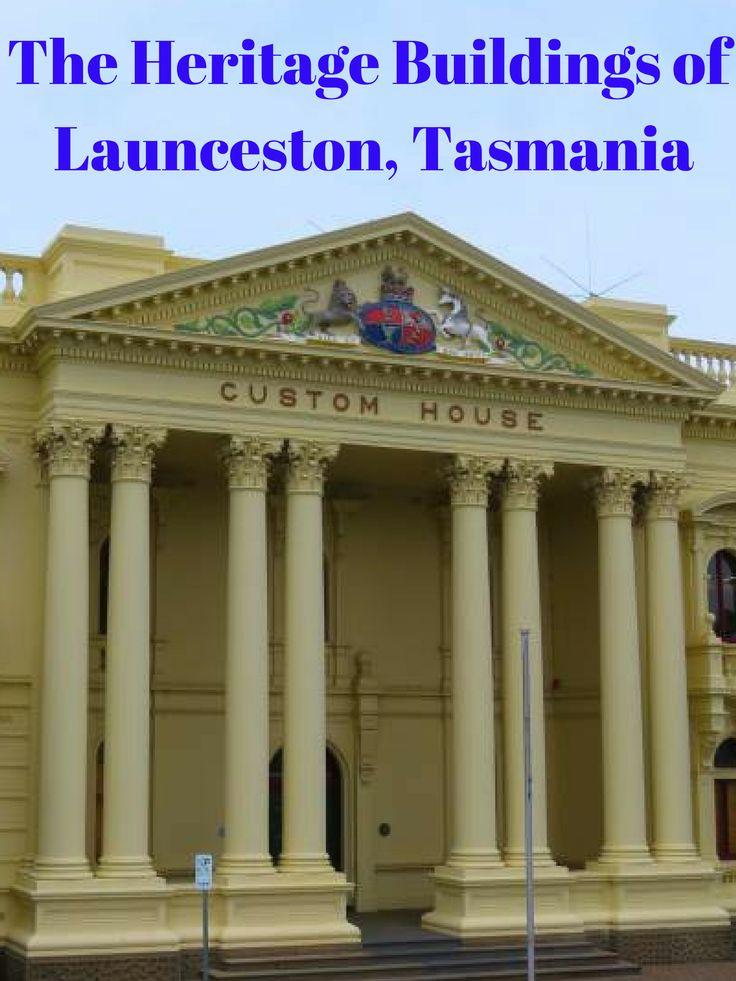 The Heritage Buildings of Launceston, Tasmania