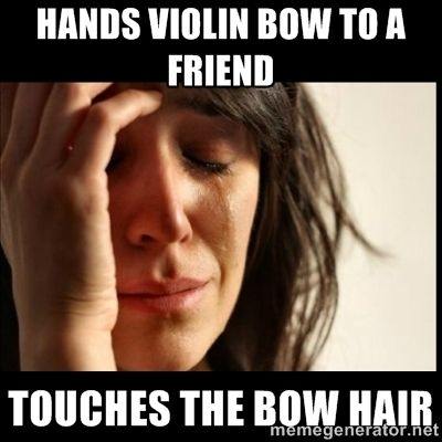 Violin Problem- sucks...AND THEY DONT LISTEN WHEN YOU TELL THEM NOT TO!!!!!