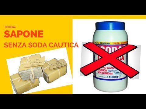FAI DA TE Sapone SENZA Soda Caustica 100% Naturale - YouTube