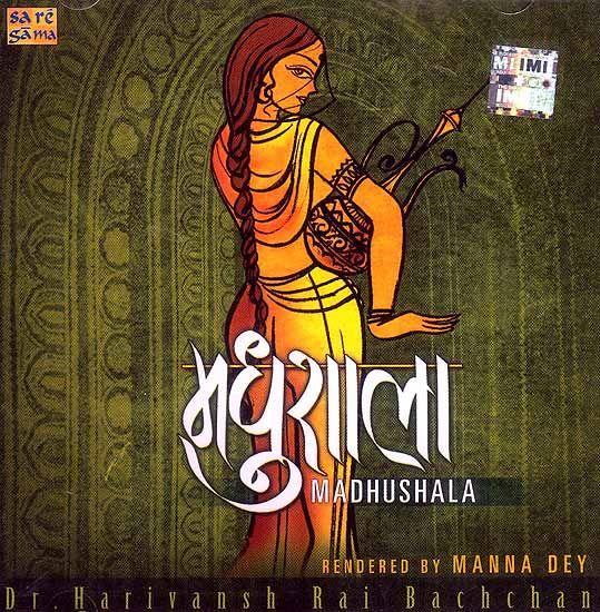 "Madhushala (Hindi: मधुशाला) (The Tavern/The House of Wine), is a book of 135 ""quatrains"": verses of four lines (Ruba'i) by Hindi poet and writer Harivansh Rai Bachchan (1907–2003)."