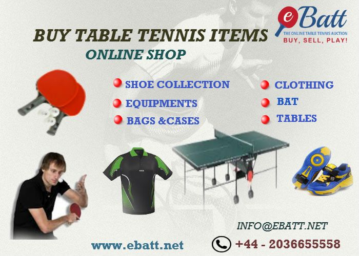 eBatt , is an online table tennis auction, dedicated to table tennis equipment & merchandise.We are having lot of collections.Contact -0044 (0) 2036655558.