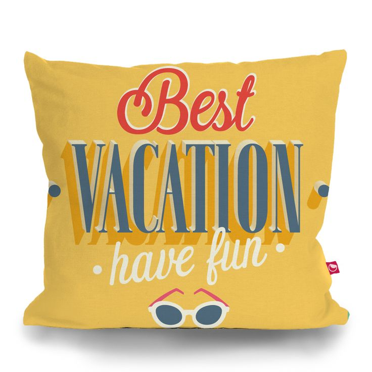 Cushion Cover BEST VACATION by Sticky!!!