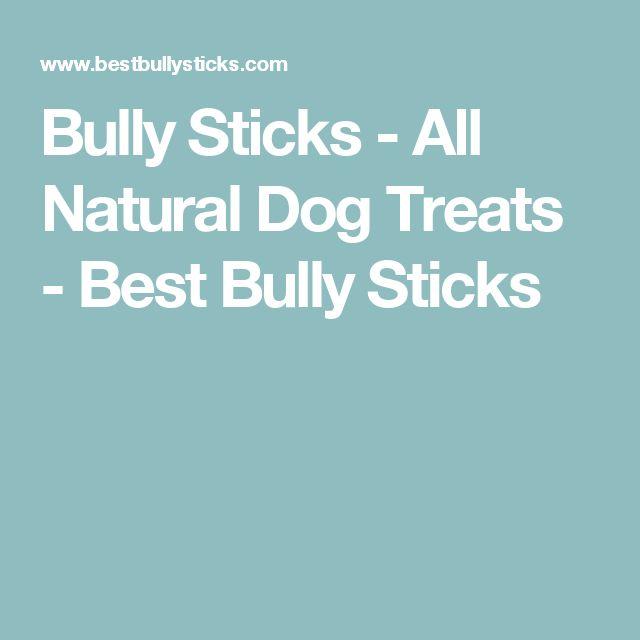Bully Sticks - All Natural Dog Treats - Best Bully Sticks